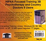 HIPAA Focused Training 3B Psychotherapy and Country Doctors, 5 Users, Farb, Daniel, 1594911363
