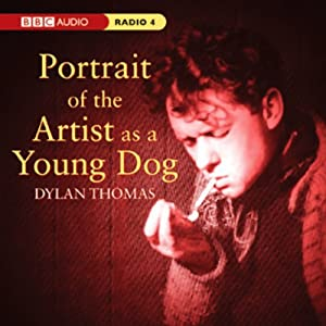 Portrait of the Artist as a Young Dog (Dramatised) Radio/TV Program