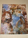 Forces of Change : Artists of the Arab World, Nashashibi, Salwa Mikdadi and Adnan, Etel, 0940979268