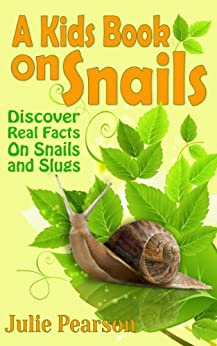 Kids Book On Snails : Snails and Slugs Pictures & Facts ...