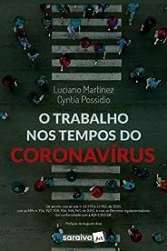 O trabalho nos tempos do Coronavírus