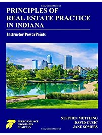 Principles of Real Estate Practice in Indiana - Instructor PowerPoints