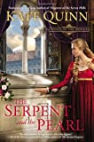 The Serpent and the Pearl, Kate Quinn, 0425259463