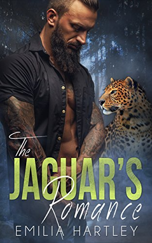 The Jaguar's Romance (The Apex Shifter Book 2) by [Hartley, Emilia ]