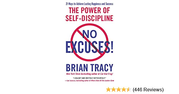 No Excuses The Power Of Self-discipline Ebook