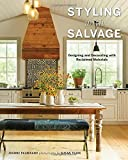 img - for Styling with Salvage: Designing and Decorating with Reclaimed Materials book / textbook / text book