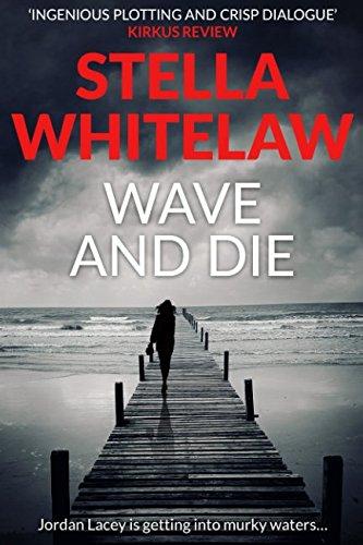 wave-and-die-jordan-lacey-mysteries