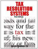 Tax Resolution Systems, Jassen Bowman, 1495278484