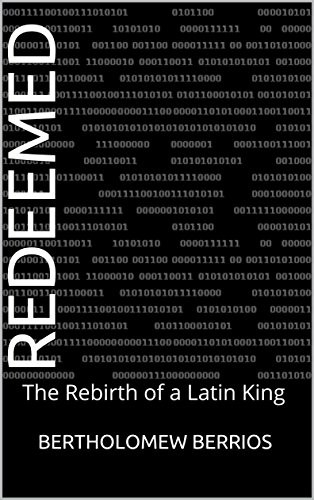 Amazon redeemed the rebirth of a latin king ebook bertholomew redeemed the rebirth of a latin king by berrios bertholomew fandeluxe Gallery