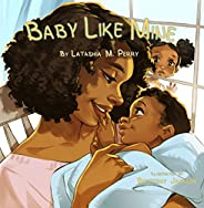Baby Like Mine (Kids Like Mine Book 5)
