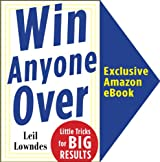Win Anyone Over: Little Tricks for BIG Results (McGraw-Hill Essentials): Little Tricks for BIG Results (McGraw-Hill Essentials)