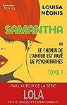 Samantha ou Le chemin de l'amour est pavé de psychopathes, tome 1 par Méonis