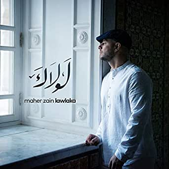 Lawlaka (Extended Version) by Maher Zain on Amazon Music