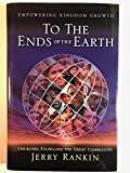 img - for To the Ends of the Earth: Empowering Kingdom Growth, Churches Fulfilling the Great Commission book / textbook / text book