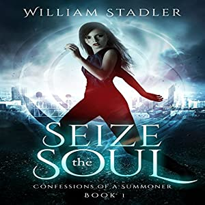 Seize the Soul Audiobook