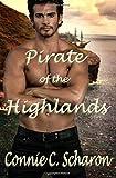 Pirate of the Highlands (Highland Legends) (Volume 7)