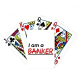 beatChong Quote I Am A Banker Poker Playing Card Tabletop Board Game Gift