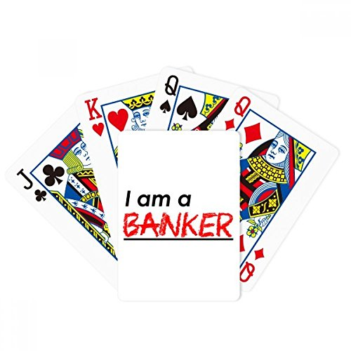beatChong Quote I Am A Banker Poker Playing Card Tabletop Board Game Gift by beatChong