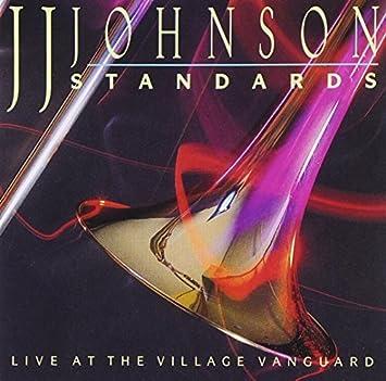 Image result for J.J. Johnson, Standards: Live At The Village Vanguard