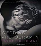 Wedding Photography from the Heart, Joe Buissink and Skip Cohen, 0817424547