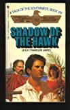 Shadow of the Hawk, Leigh F. James, 0553251651