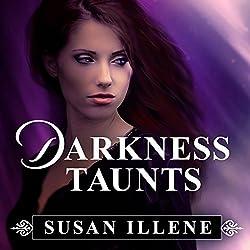 Darkness Taunts
