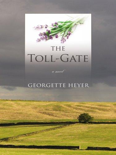 The Toll-Gate (Thorndike Press Large Print Clean Reads) PDF