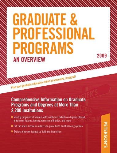 Grad Guides Book 1:  Grad/Prof Progs Overvw 2009 (Peterson's Graduate & Professional Programs)
