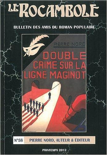 Livres Rocambole 58/Pierre nord, auteur et éditeur pdf, epub ebook