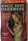img - for Waltz Into Darkness / Scylla (Ace Double D-40) book / textbook / text book