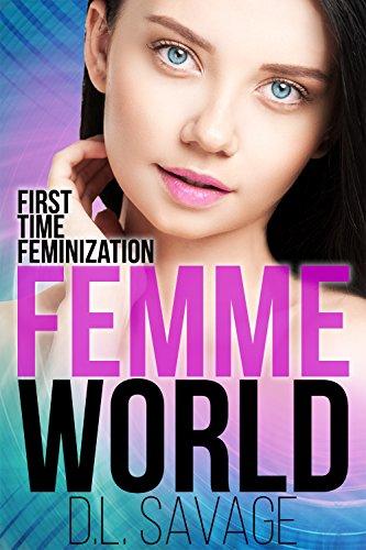 Femme World: First Time Feminization