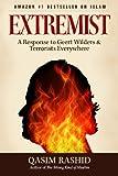 Extremist: A Response to Geert Wilders & Terrorists Everywhere