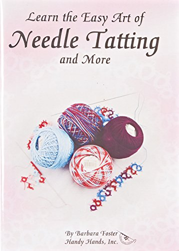 Handy Hands 78396 Learn The Easy Art Of Needle Tatting And More by Handy Hands