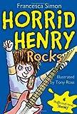 Horrid Henry Rocks, Francesca Simon, 1402256744