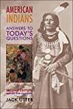 American Indians: Answers to Today's Questions (Civilization of the American Indian (Paperback))