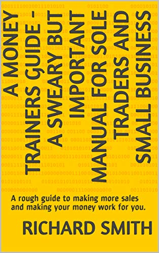 Amazon.com: A Money Trainers Guide - A Sweary But Important ...