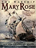 The Warship Mary Rose, David Childs, 1861762674