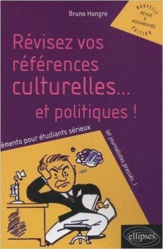 Livres gratuits en ligne Révisez vos références culturelles - mémento pour étudiants sérieux ou journalistes pressés pdf