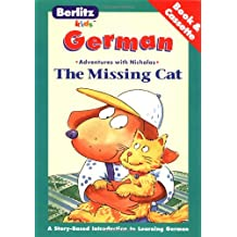 Berlitz The Missing Cat - German: Adventures with Nicholas