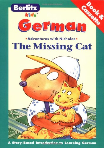 The Missing Cat: German-English (The Adventures of Nicholas) (German Edition) from Brand: Berlitz Guides