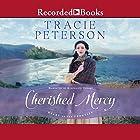 Cherished Mercy: Heart of the Frontier, Book 3 Hörbuch von Tracie Peterson Gesprochen von: Stephanie Cozart