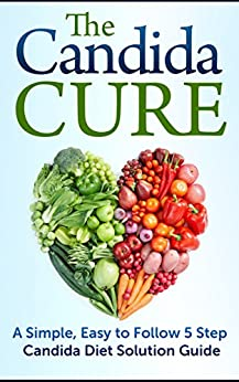Candida Cure Solution Cookbook Infection ebook