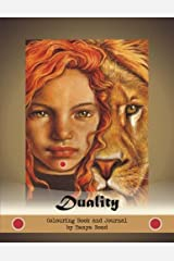 DUALITY - colouring book and journal by Tanya Bond: grayscale coloring book and writing journal based on Duality Deck artist oracle cards by Tanya Bond