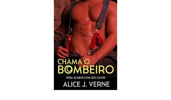 CORAÇÃO DE BOMBEIRO (Portuguese Edition)