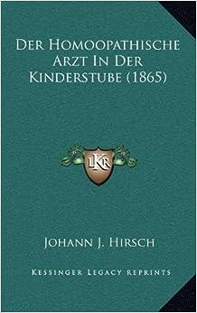 Book Der Homoopathische Arzt in Der Kinderstube (1865)