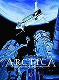 Arctica #8: Das Ultimatum