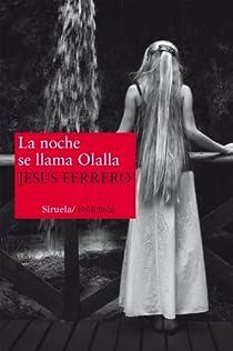 La noche se llama Olalla par Ferrero