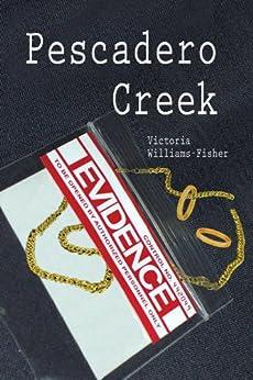 Pescadero Creek (Pescadero Creek Series) by [Williams-Fisher, Victoria]