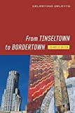 img - for From Tinseltown to Bordertown: Los Angeles on Film (Contemporary Approaches to Film and Media Series) book / textbook / text book