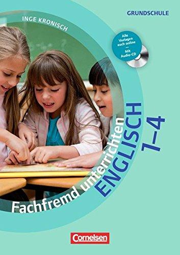 Fachfremd unterrichten - Englisch: Klasse 1-4 - Buch mit Kopiervorlagen über Webcode und Audio-CD